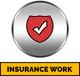 We Specialize in Insurance Work